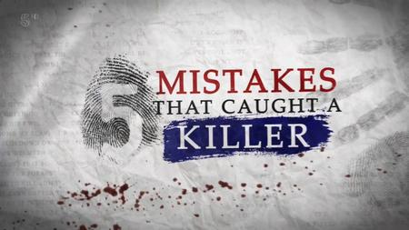 Ch5. - 5 Mistakes That Caught A Killer (2019)