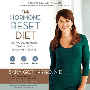 The Hormone Reset Diet: Heal Your Metabolism to Lose Up to 15 Pounds in 21 Days (Audiobook)