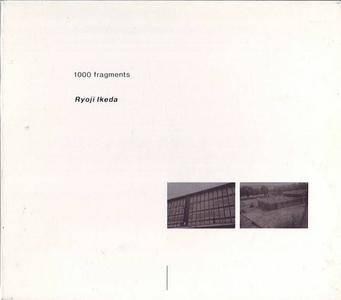 Ryoji Ikeda - 1000 Fragments (1995) {CCI Recordings} **[RE-UP]**