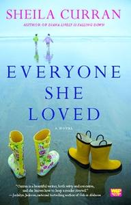 «Everyone She Loved» by Sheila Curran