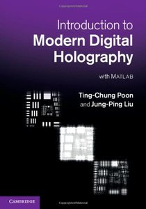 Introduction to Modern Digital Holography: With Matlab (repost)