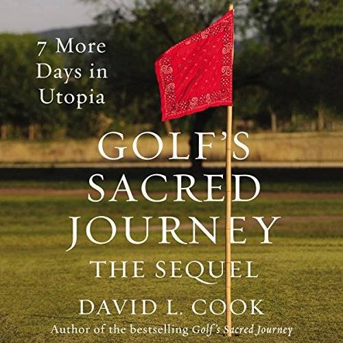 Golf's Sacred Journey, the Sequel [Audiobook]