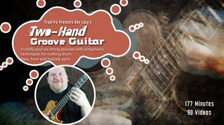 Ben Lacy's - Two-Hand Groove Guitar [repost]