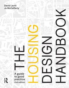 The Housing Design Handbook: A Guide to Good Practice, 2nd Edition