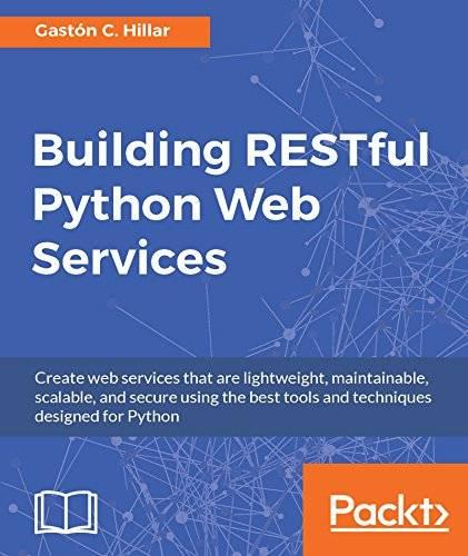 Building RESTful Python Web Services