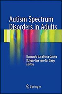Autism Spectrum Disorders in Adults [Repost]