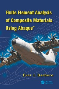 Finite Element Analysis of Composite Materials using Abaqus(TM)