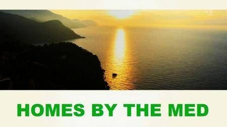 Channel 4 - Home's by the Med: Series 1 (2016)