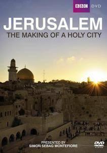 BBC - Jerusalem: The Making of a Holy City (2012)