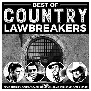 VA - Best Of Country Lawbreakers (2019)
