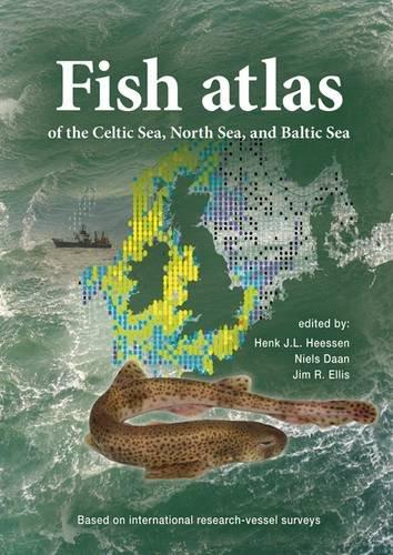 Fish Atlas of the Celtic Sea, North Sea, and Baltic Sea: Based on International Research-vessel Surveys