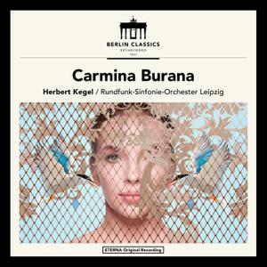 Rundfunk Sinfonie-Orchester Leipzig & Herbert Kegel - Orff: Carmina Burana (Remastered) (2017) [24/96]