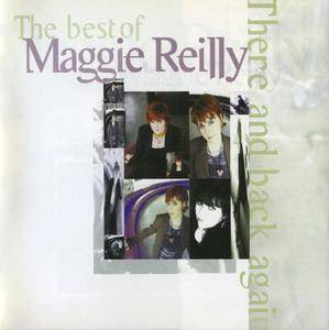 Maggie Reilly - The Best Of Maggie Reilly: There And Back Again (1998)