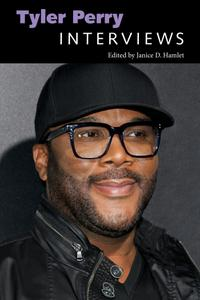 Tyler Perry: Interviews (Conversations with Filmmakers)