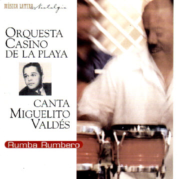 Orquesta Casino de la Playa -  Rumba Rumbero (1999)