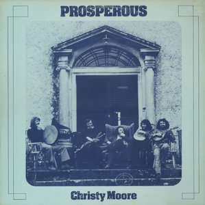 Christy Moore ‎- Prosperous (1972) IR 1st Pressing - LP/FLAC In 24bit/96kHz