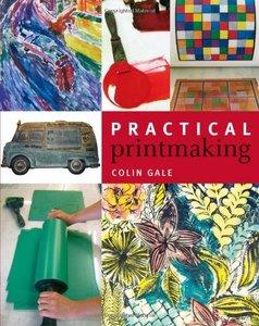 Practical Printmaking (repost)