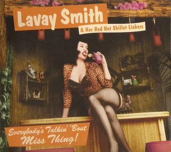 Lavay Smith & Her Red Hot Skillet Lickers - Everybody's Talkin' 'Bout Miss Thing! (2000) {Fat Note}