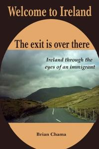 Welcome to Ireland. The exit is over there.