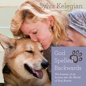 «God Spelled Backwards» by Sylva Kelegian