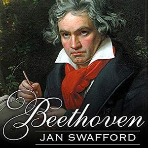 Beethoven: Anguish and Triumph [Audiobook]
