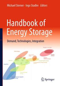 Handbook of Energy Storage: Demand, Technologies, Integration