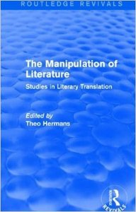 The Manipulation of Literature: Studies in Literary Translation (Repost)