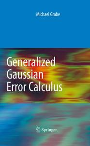 Generalized Gaussian Error Calculus (Repost)