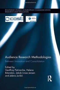 Audience Research Methodologies: Between Innovation and Consolidation (repost)