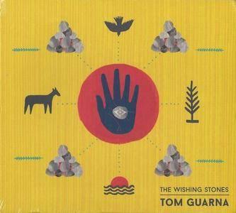 Tom Guarna - The Wishing Stones (2017)