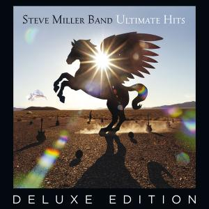 Steve Miller Band - Ultimate Hits [Deluxe Edition] (2017)