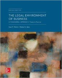 The Legal Environment of Business: A Managerial Approach: Theory to Practice (2nd edition) (repost)