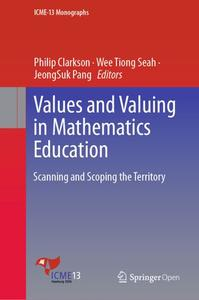 Values and Valuing in Mathematics Education: Scanning and Scoping the Territory