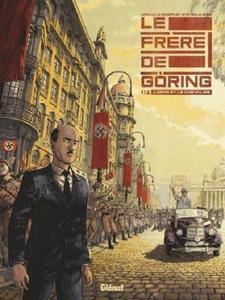 Le Frère de Göring - Tome 1 2019