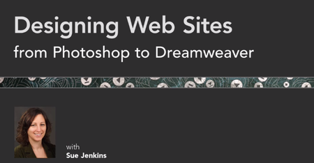 Lynda - Designing Web Sites from Photoshop to Dreamweaver [Repost]