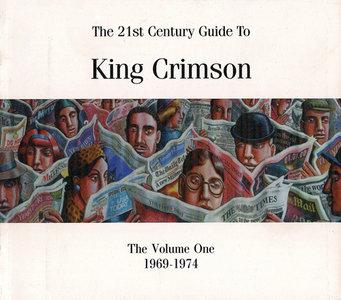 King Crimson - The 21st Century Guide To King Crimson: Volume One [4CD Box Set '2004] *RE-UP
