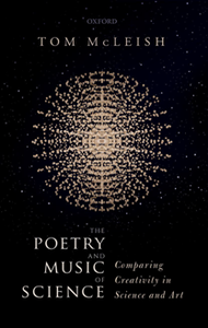 The Poetry and Music of Science : Comparing Creativity in Science and Art