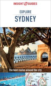 Insight Guides Explore Sydney (Travel Guide eBook) (Insight Explore Guides), 2nd Edition