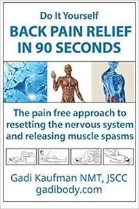 Do It Yourself Back Pain Relief In 90 Seconds [Repost]