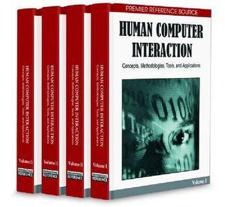 Human Computer Interaction: Concepts, Methodologies, Tools and Applications (Repost)