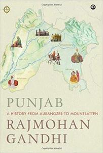 Punjab: A History from Aurangzeb to Mountbatten