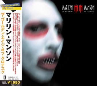 Marilyn Manson - The Golden Age Of Grotesque (2003) [Japanese Edition]