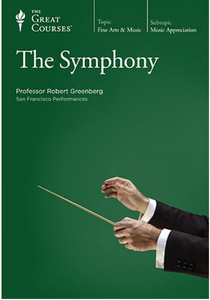 The Great Courses - The Symphony [repost]