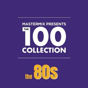 VA - Mastermix Presents The 100 Collection 80s (2019)