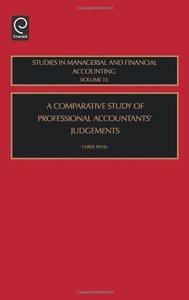 A Comparative Study of Professional Accountants' Judgements, Volume 15 (repost)