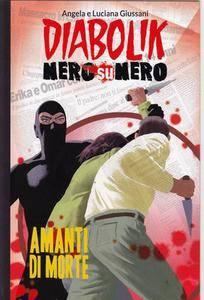 Diabolik - Nero su Nero - Volume 10 - Gli Amanti di Morte (2014)