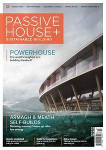 Passive House+ - Issue 26 2018 (Irish Edition)