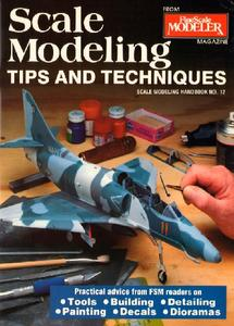 Scale Modeling Tips and Techniques (Scale Modeling Handbook  No.12)