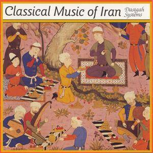 VA - The Classical Music of Iran: The Dastgah Systems (1966) Remastered Reissue 1991 [Re-Up]