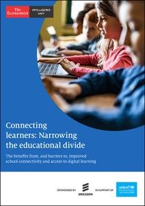 The Economist (Intelligence Unit) - Connecting learners: Narrowing the educational divide (2021)